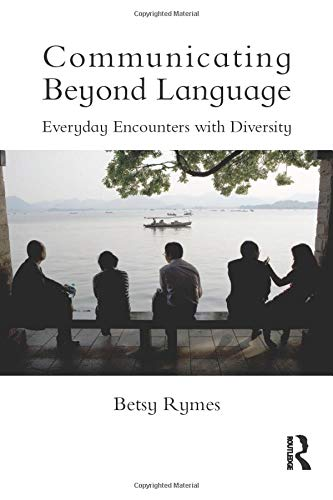 9780415503402: Communicating Beyond Language: Everyday Encounters with Diversity