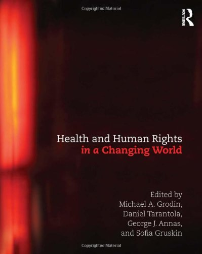 9780415503983: Health and Human Rights in a Changing World