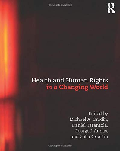 9780415503990: Health and Human Rights in a Changing World