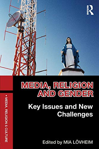 9780415504737: Media, Religion and Gender: Key Issues and New Challenges (Media, Religion and Culture)