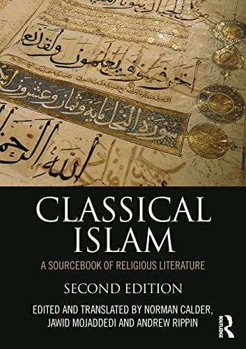 9780415505086: Classical Islam: A Sourcebook of Religious Literature