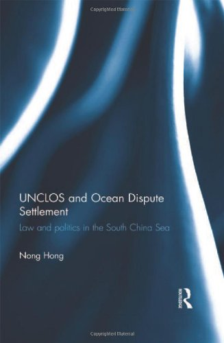 9780415505277: UNCLOS and Ocean Dispute Settlement: Law and Politics in the South China Sea