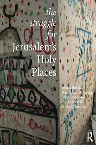 9780415505369: The Struggle for Jerusalem's Holy Places