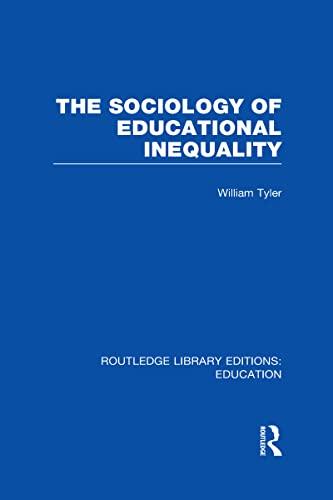9780415505970: The Sociology of Educational Inequality (RLE Edu L)