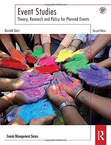 9780415506021: Event Studies: Theory, Research and Policy for Planned Events (Events Management)