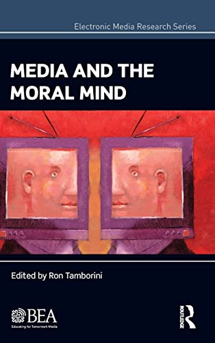 9780415506359: Media and the Moral Mind (Electronic Media Research Series)