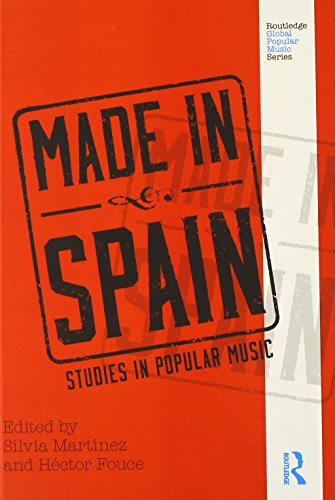 9780415506403: Made in Spain: Studies in Popular Music (Routledge Global Popular Music Series)