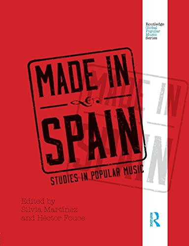 9780415506410: Made in Spain: Studies in Popular Music (Routledge Global Popular Music Series)