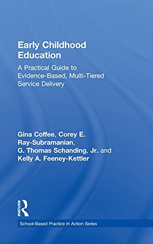Early Childhood Education: A Practical Guide to: Coffee, Gina (Author)/