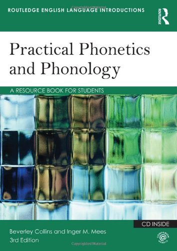 9780415506496: Practical Phonetics and Phonology: A Resource Book for Students (Routledge English Language Introductions)