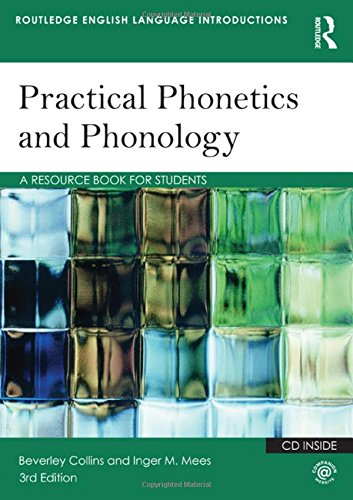 9780415506502: Practical Phonetics and Phonology: A Resource Book for Students (Routledge English Language Introductions)