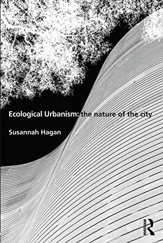 9780415506687: Ecological Urbanism: The Nature of the City