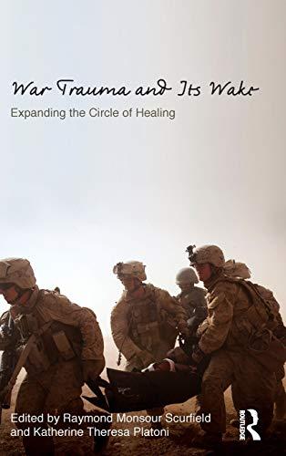 9780415506823: War Trauma and Its Wake: Expanding the Circle of Healing (Psychosocial Stress Series)