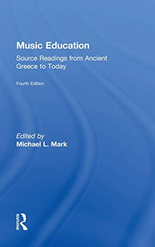 9780415506885: Music Education: Source Readings from Ancient Greece to Today