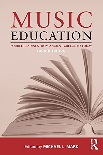 9780415506892: Music Education: Source Readings from Ancient Greece to Today