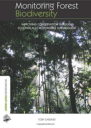 9780415507158: Monitoring Forest Biodiversity: Improving Conservation through Ecologically-Responsible Management (The Earthscan Forest Library)