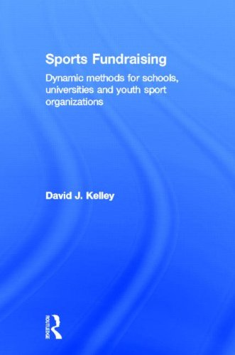 9780415507189: Sports Fundraising: Dynamic Methods for Schools, Universities and Youth Sport Organizations