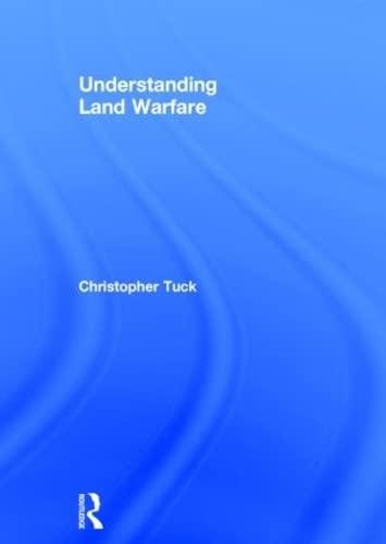 9780415507530: Understanding Land Warfare