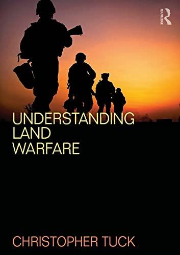 9780415507547: Understanding Land Warfare