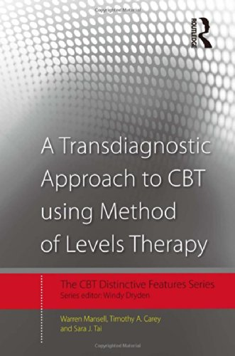 9780415507639: A Transdiagnostic Approach to CBT using Method of Levels Therapy: Distinctive Features (CBT Distinctive Features)