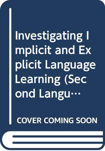 9780415507745: Investigating Implicit and Explicit Language Learning (Second Language Acquisition Research Series)