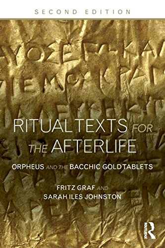 9780415508032: Ritual Texts for the Afterlife: Orpheus and the Bacchic Gold Tablets