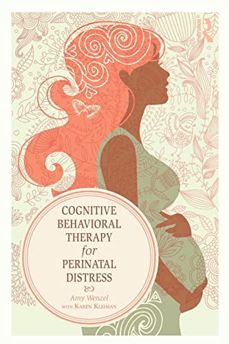 9780415508056: Cognitive Behavioral Therapy for Perinatal Distress