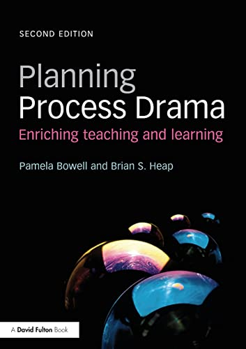 9780415508636: Planning Process Drama: Enriching teaching and learning