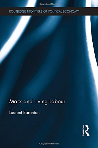 9780415508674: Marx and Living Labour (Routledge Frontiers of Political Economy)