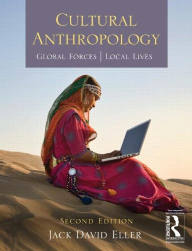 9780415508773: Cultural Anthropology: Global Forces, Local Lives