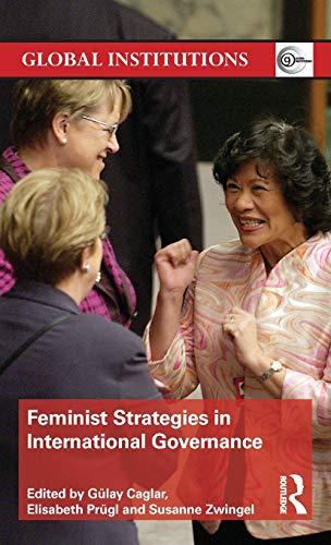 9780415509053: Feminist Strategies in International Governance (Global Institutions)