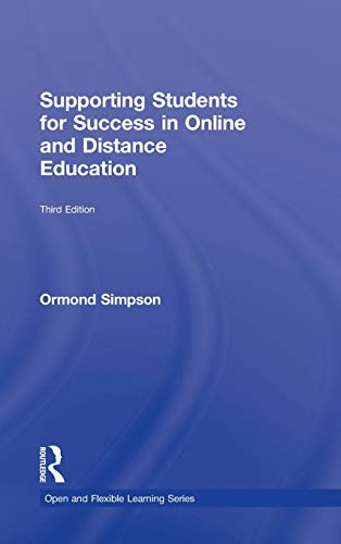 9780415509091: Supporting Students for Success in Online and Distance Education: Third Edition (Open and Flexible Learning)