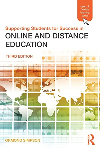 9780415509107: Supporting Students for Success in Online and Distance Education: Third Edition (Open & Flexible Learning)