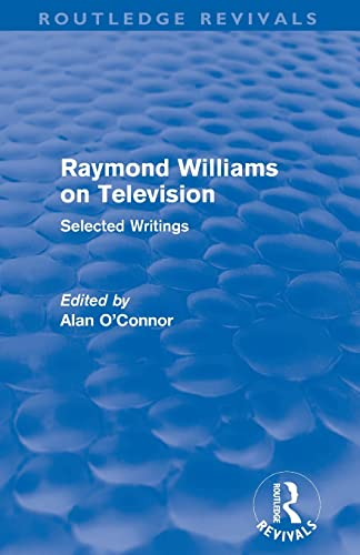 9780415509299: Raymond Williams on Television (Routledge Revivals): Selected Writings
