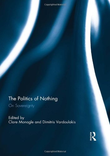 9780415509381: The Politics of Nothing: On Sovereignty