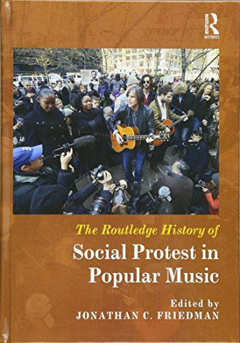 9780415509527: The Routledge History of Social Protest in Popular Music