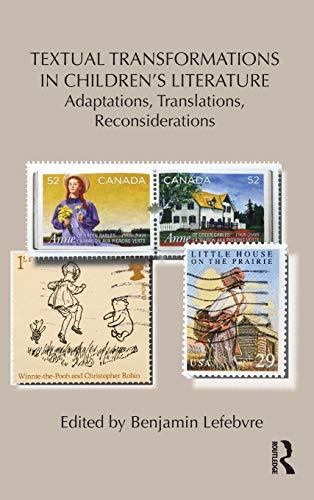 9780415509718: Textual Transformations in Children's Literature: Adaptations, Translations, Reconsiderations (Children's Literature and Culture)