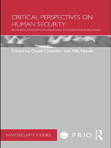 9780415510127: Critical Perspectives on Human Security: Rethinking Emancipation and Power in International Relations