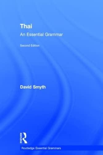 9780415510332: Thai: An Essential Grammar (Routledge Essential Grammars)