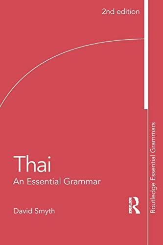 9780415510349: Thai: An Essential Grammar (Routledge Essential Grammars)