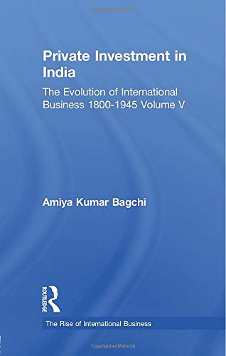 9780415510523: Private Investment India V5 (The Rise of International Business)