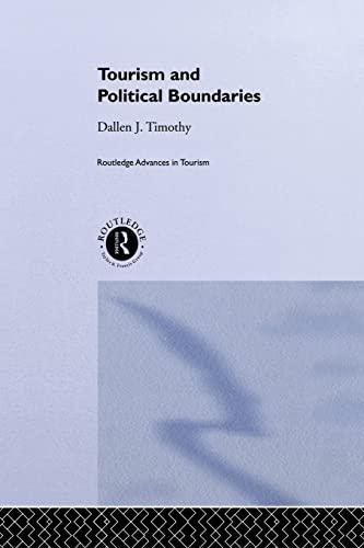 Tourism and Political Boundaries: Timothy, Dallen J.