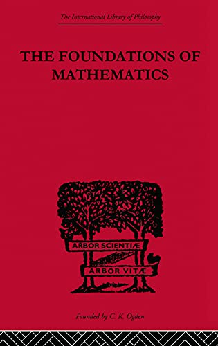 9780415510738: Foundations of Mathematics and other Logical Essays (International Library of Philosophy)