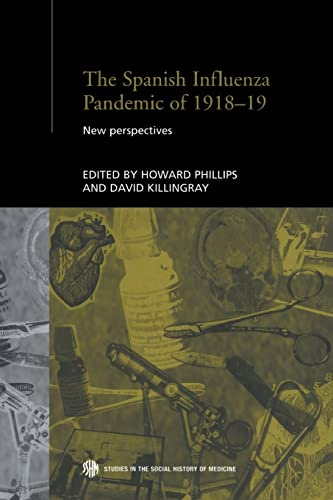 9780415510790: The Spanish Influenza Pandemic of 1918-19: New Perspectives (Routledge Studies in the Social History of Medicine)