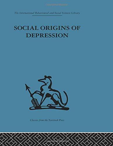 9780415510929: Social Origins of Depression: A study of psychiatric disorder in women