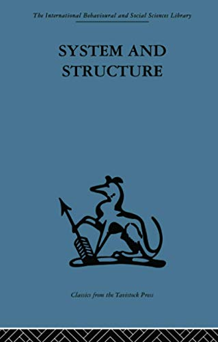 9780415510950: System and Structure: Essays in communication and exchange second edition (The International Behavioural and Social Sciences Library)