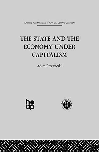 9780415510981: The State and the Economy Under Capitalism (Marxian Economics II)