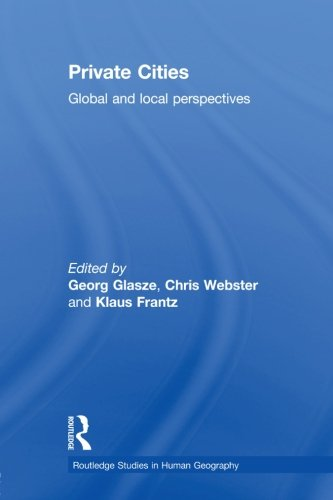 9780415511407: Private Cities: Global and Local Perspectives (Routledge Studies in Human Geography)