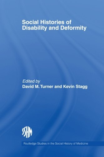9780415511513: Social Histories of Disability and Deformity: Bodies, Images and Experiences (Routledge Studies in the Social History of Medicine)