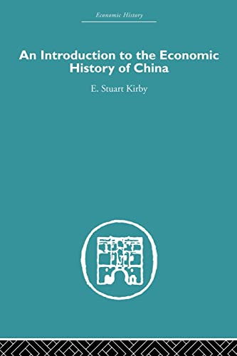 9780415511681: Introduction to the Economic History of China